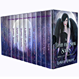 The Blood and Snow Series: Books 1-10 + 6 Short Stories: Urban Reimagined Fairy Tales  With Vampires, Witches, Dragons, Fairies, Werewolves, and More!