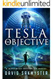The Tesla Objective (The Morpheus Initiative Book 4)