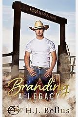 Branding A Legacy (A Silver Star Ranch Novel) Kindle Edition