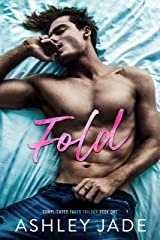 Fold : Book 1 of the Complicated Parts Series Kindle Edition