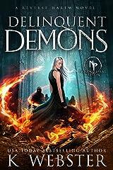 Delinquent Demons (Paranormal Prison) Kindle Edition