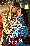 Take My Heart (Heroic Rogues Series Book 1)