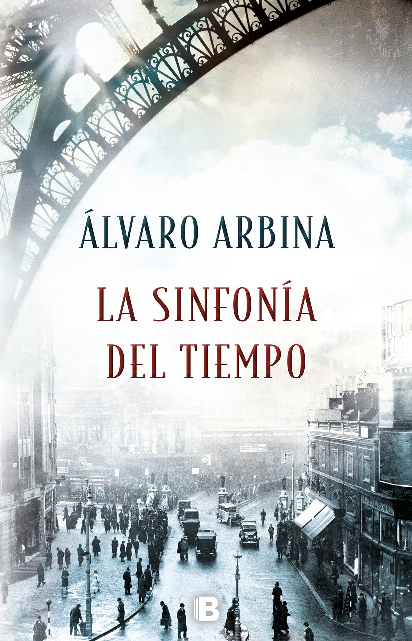 La sinfonía del tiempo / The Symphony of Time (Spanish Edition): Alvaro Arbina: 9788466662765: Amazon.com: Books
