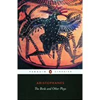 The Birds and Other Plays: The Knights/Peace/Wealth/The Assembly Women