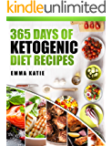 365 Days of Ketogenic Diet Recipes: A Ketogenic Diet Cookbook with Over 365 Healthy Keto Recipes Book For Beginners…