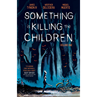 Something is Killing the Children Vol. 1 book cover