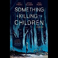 Something is Killing the Children Vol. 1 (English Edition)