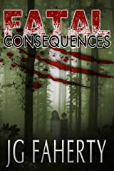 Fatal Consequences: A Tale of Supernatural Suspense Kindle Edition