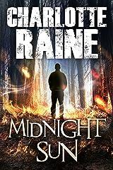 MIDNIGHT SUN: An Alaskan Romantic Suspense (A Grant & Daniels Trilogy Book 1) Kindle Edition