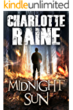 MIDNIGHT SUN: An Alaskan Romantic Suspense (A Grant & Daniels Trilogy Book 1)