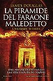 La piramide del faraone maledetto (Italian Edition)
