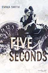 Five Seconds (MC-Chicago 1) (German Edition) Kindle Edition