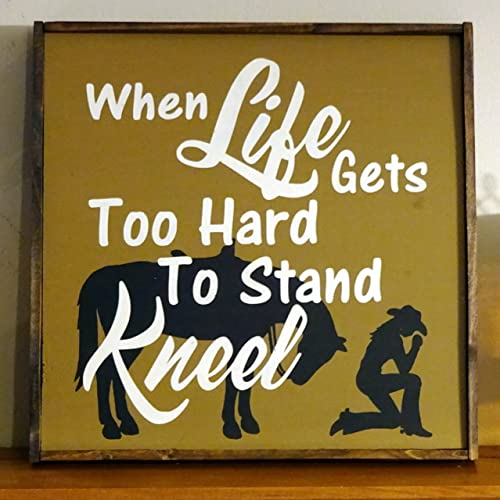 Amazoncom When Life Gets Too Hard To Stand Kneel 12 X12
