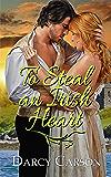 To Steal an Irish Heart
