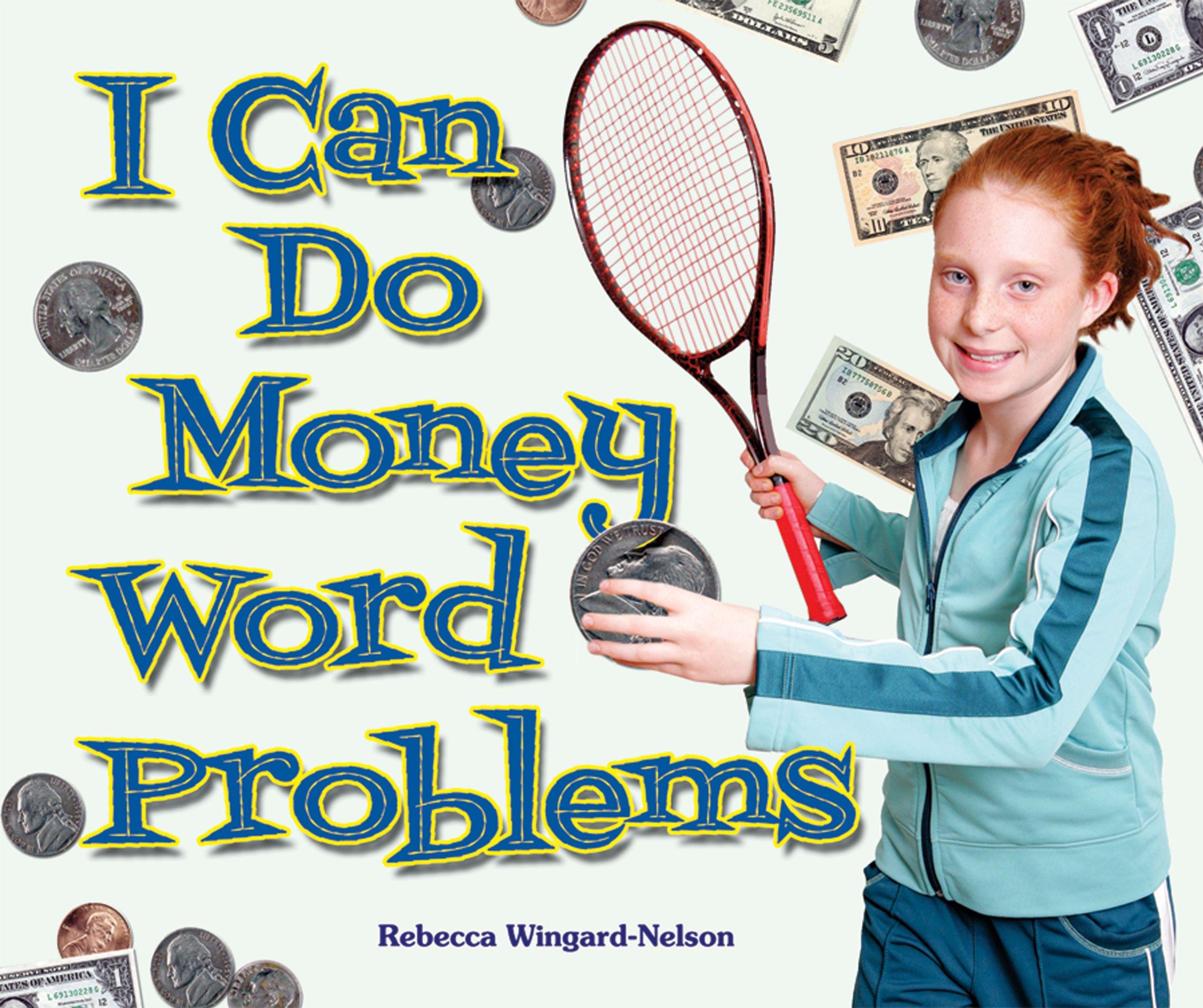 I Can Do Money Word Problems (I Like Money Math!)