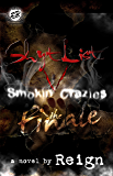 Shyt List 5: The Finale' Smokin' Crazies (The Cartel Publications Presents)
