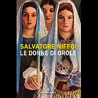 Le donne di Orolé (Italian Edition) book cover