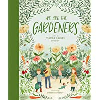 Gaines, J: We Are the Gardeners