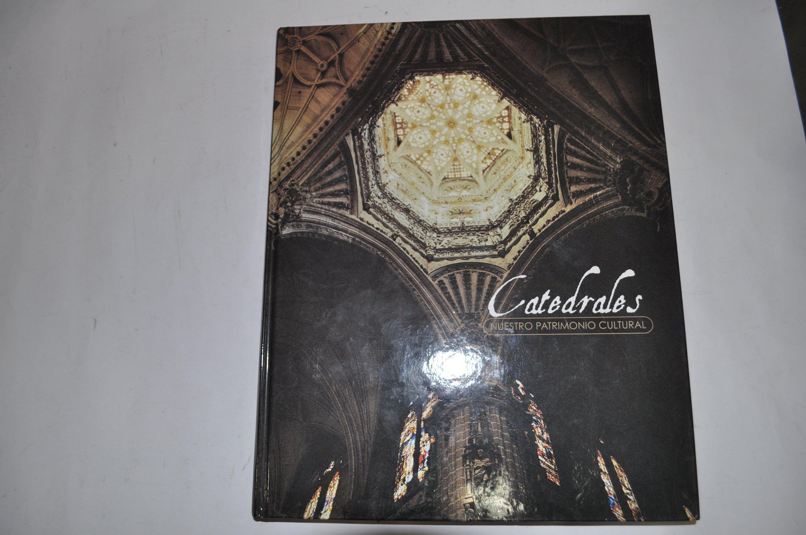 Nuestro patrimonio: catedrales de España: Amazon.es: JOSÉ PEÑA ...
