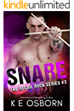 Snare (The Recoil Rock Series Book 3)