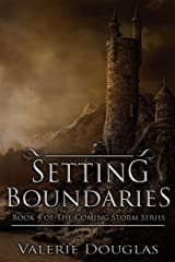 Setting Boundaries - a novella: Book 4 in The Coming Storm series Kindle Edition