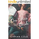 Don't Kiss the Bride: An Age Gap, Marriage of Convenience Romance