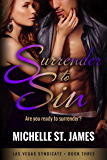 Surrender to Sin (Las Vegas Syndicate Book 3)