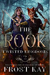 The Rook: A Snow White Retelling (The Twisted Kingdoms Book 2) Kindle Edition