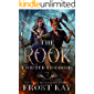 The Rook (Twisted Kingdoms Book 2)