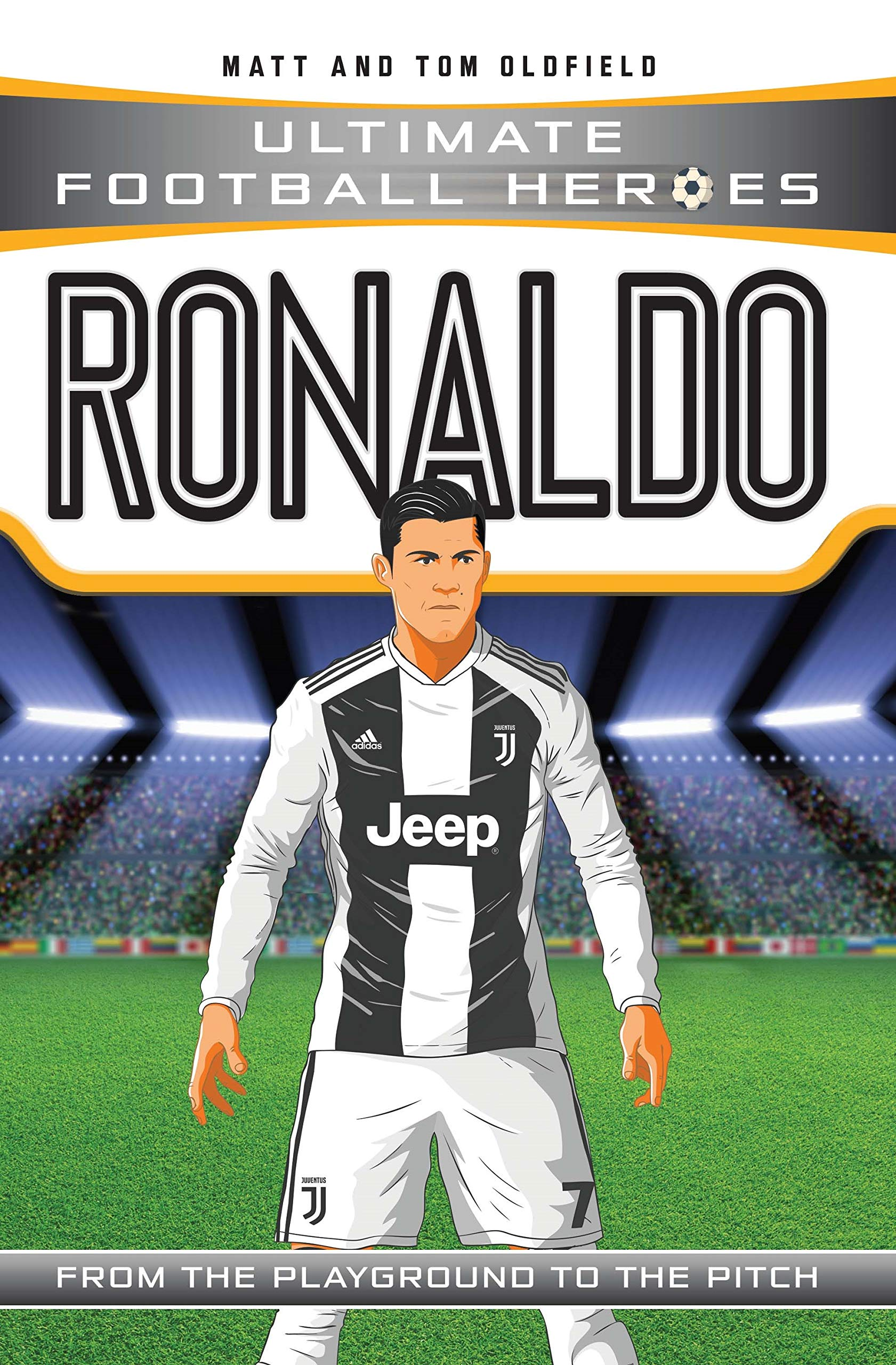 Ronaldo (Ultimate Football Heroes) - Collect Them All! (English Edition)