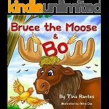 BRUCE THE MOOSE & BO