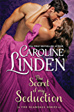 The Secret of My Seduction: Volume 7 (Scandals)