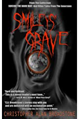 Suicide The Hard Way: Smileys' Grave (Single-Shot To The Head_Short-Story Series Book 2) Kindle Edition