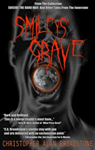 Suicide The Hard Way: Smileys' Grave (Single-Shot To The Head_Short-Story Series Book 2)