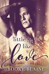 A Little Bit Like Love (South Haven Book 1)