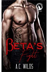 Beta's Fight: Bravecrest Pack (North American Werewolves Book 4) Kindle Edition
