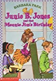 JUNIE B. JONES AND THAT MEANIE JIM'S BIRTHDAY (JUNIE B. JONES, NO 6)