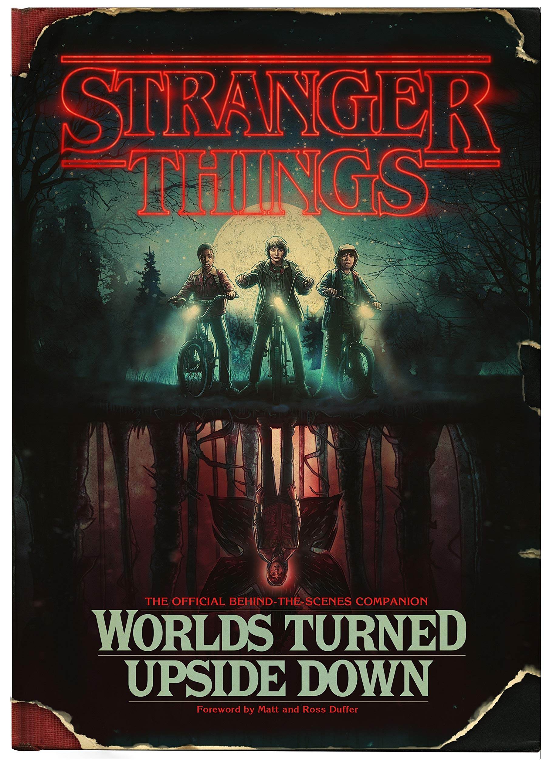 2ad61730 Stranger Things: Worlds Turned Upside Down: The Official Behind-The ...