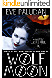 Wolf Moon (Kingsley Fulcrum, Werewolf for Hire Book 1)
