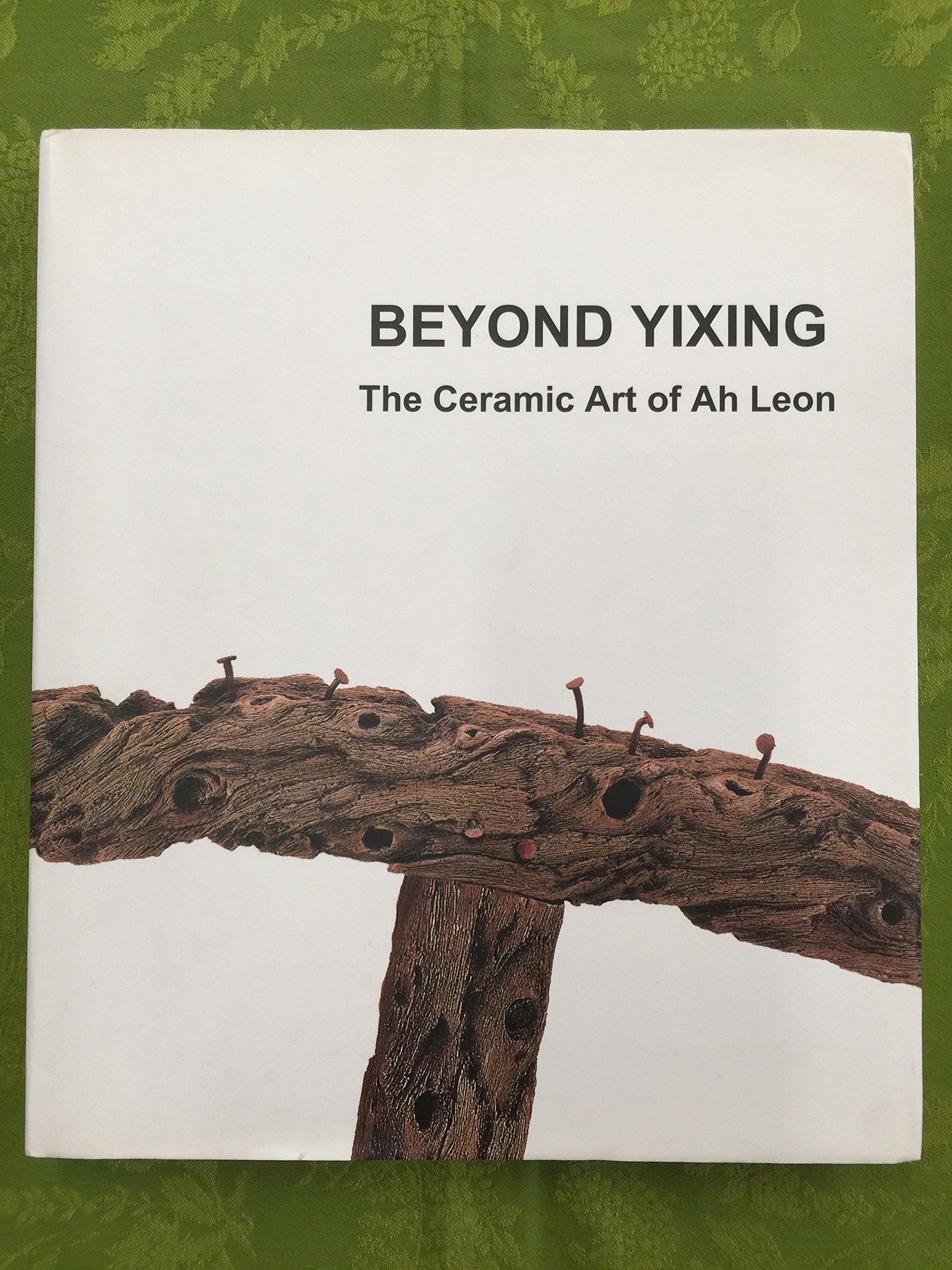 Beyond Yixing: The ceramic art of Ah Leon