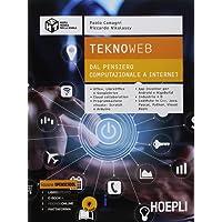 Teknoweb. Per le Scuole superiori. Con ebook. Con espansione online