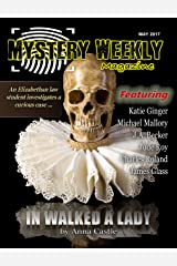 Mystery Weekly Magazine: May 2017 (Mystery Weekly Magazine Issues Book 21) Kindle Edition