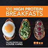 100 High Protein Breakfasts (English Edition)