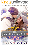 The Jinxed Journalist (The Borderline Chronicles Book 3)