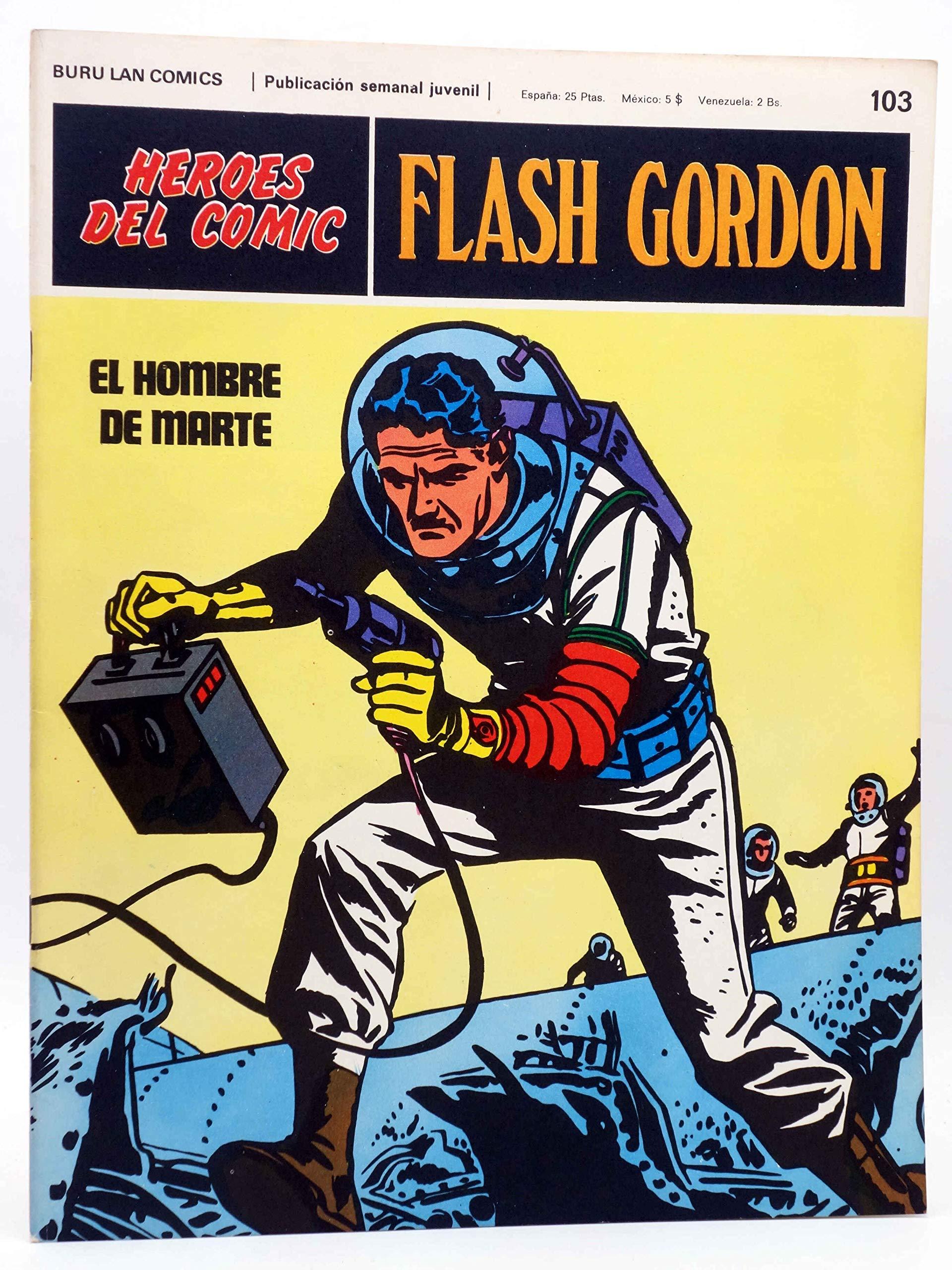 HEROES DEL COMIC. FLASH GORDON 103. El Hombre De Marte. Burulan Buru Lan: Amazon.es: Alex Raymond: Libros