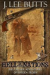 Hell in the Nations: The Further Adventures of Hayden Tilden (Hayden Tilden Westerns Book 2) Kindle Edition