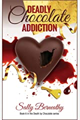 Deadly Chocolate Addiction (Death by Chocolate Book 6) Kindle Edition