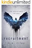 Recruitment: A Dystopian Novel (The Resistance Trilogy Book 1)