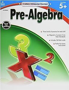Carson-Dellosa Kelley Wingate Resource Book for Teachers of Pre-Algebra, Grades 5+