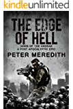 The Edge of Hell: Gods of the Undead A Post-Apocalyptic Epic